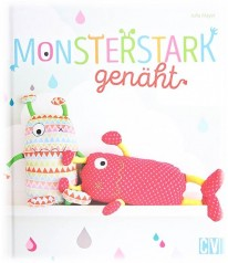 Julia Mayer - Monsterstark genäht